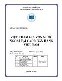 Tiểu luận: Việc tham gia vốn nước ngoài tại các ngân hàng Việt Nam