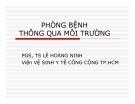 Bài giảng Phòng bệnh thông qua môi trường - PGS.TS Lê Hoàng Ninh