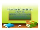 Thuyết trình: Tổng quan về thị trường chứng khoán Châu Á