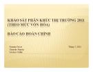 Thuyết trình: Khảo sát phân khúc thị trường 2011 (theo mức vốn hóa) báo cáo hoàn chỉnh