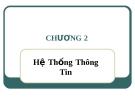 Bài giảng Hệ thống thông tin quản lý: Chương 2 - ThS. Thái Kim Phụng