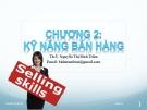 Bài giảng Quản trị bán hàng: Chương 2 - ThS. Nguyễn Thị Bích Trâm