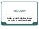Bài giảng Hệ thống thông tin quản lý: Chương 9 - ThS. Thái Kim Phụng