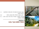 Bài giảng Kiến trúc dân dụng: Chương VI - ThS. Kts Dương Minh Phát