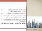 Bài giảng Kiến trúc dân dụng: Chương II - ThS. Kts Dương Minh Phát