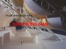 Thuyết trình cấu tạo kiến trúc công nghiệp: Dàn không gian