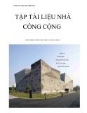 Báo cáo Tập tài liệu nhà công cộng: Công trình công cộng phục vụ nghệ thuật