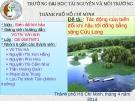 Thuyết trình: Tác động của biến đổi khí hậu đến đồng bằng sông Cửu Long