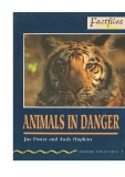 Animals in danger - Oxford bookworms factfiles