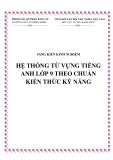 SKKN: Hệ thống từ vựng Tiếng Anh lớp 9 theo chuẩn kiến thức kỹ năng
