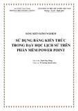 SKKN: Sử dụng Bảng kiến thức trong dạy học Lịch sử trên phần mềm Power Point