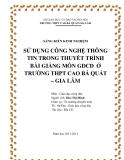 SKKN: Sử dụng công nghệ thông tin trong thuyết trình bài giảng môn GDCD  ở trường THPT Cao Bá Quát – Gia Lâm