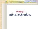 Bài giảng Quản trị sản xuất và tác nghiệp: Chương 5 - GV. Trương Thị Hương Xuân