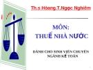 Bài giảng Thuế nhà nước: Chương 9 - ThS. Hoàng T.Ngọc Nghiêm