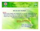 Đồ án tốt nghiệp: Tính toán thiết kế trạm xử lý nước thải sản xuất mía đường Công ty TNHH MK sugar Việt Nam, thị trấn Ma Lâm, huyện Hàm Thuận Bắc, Bình thuận