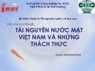 Báo cáo chuyên đề: Tài nguyên nước mặt Việt Nam và những thách thức - Trường ĐH Công Nghiệp Tp. HCM