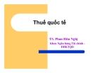 Bài giảng Thuế quốc tế: Chương 1 - TS. Phan Hữu Nghị