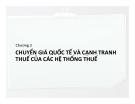 Bài giảng Thuế quốc tế: Chương 3 - Ths. Nguyễn Thị Kim Dung