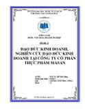 Tiểu luận: Đạo đức kinh doanh, nghiên cứu đạo đức kinh doanh tại công ty cổ phần thực phẩm MASAN
