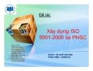 Tiểu luận: Xây dựng ISO 9001-2008 tại PNSC