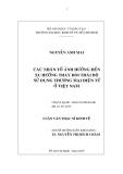 Luận văn Thạc sĩ Kinh tế: Các nhân tố ảnh hưởng đến xu hướng thay đổi thái độ sử dụng thương mại điện tử Việt Nam