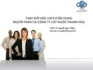 Tiểu luận: Thay đổi chỉ tiêu tuyển dụng người thân tại Công ty cấp nước Thanh Hóa