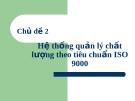 Bài giảng Quản trị chất lượng: Chương 2 - TS. Ngô Thị Ánh