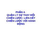 Bài giảng Quản lý chiến lược: Phần 4 - TS. Phùng Tấn Việt
