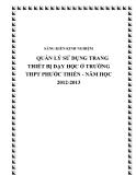 SKKN: Quản lý sử dụng trang thiết bị dạy học ở trường THPT Phước Thiền - Năm học 2012 – 2013