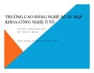 Bài giảng Kỹ thuật chung về ô tô - Nguyễn Quang Tuấn
