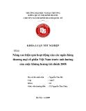 Khóa luận tốt nghiệp: Nâng cao hiệu quả hoạt động của các ngân hàng thương mại cổ phần Việt Nam trước ảnh hưởng của cuộc khủng hoảng tài chính thế giới năm 2008