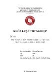 Khóa luận tốt nghiệp: Xây dựng văn hóa doanh nghiệp tại Việt Nam: thực trạng và giải pháp hoàn thiện