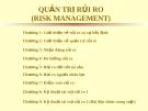 Bài giảng Quản trị rủi ro - Chương 1: Giới thiệu về rủi ro và sự bất định