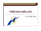 Bài giảng Quản lý chiến lược: Chương 7 - TS. Lê Thành Long