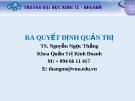Bài giảng Ra quyết định quản trị: Chương 3 - TS. Nguyễn Ngọc Thắng