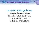 Bài giảng Ra quyết định quản trị: Chương 6  - TS. Nguyễn Ngọc Thắng