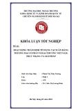 Khóa luận tốt nghiệp: Hoạt động thẩm định tín dụng tại ngân hàng thương mại cổ phần Ngoại thương Việt Nam, thực trạng và giải pháp