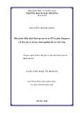 Luận văn Thạc sĩ Kinh tế: Hiệp định thương mại tự do (FTA) giữa Singapore vơi Hoa Kỳ và những vấn đề đặt ra cho Việt Nam