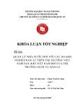 Khóa luận tốt nghiệp: Quản lý nhà nước đối với các doanh nghiệp bán lẻ trên thị trường Việt Nam sau khi Việt Nam mở cửa thị trường dịch vụ bán lẻ