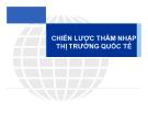 Bài giảng Kinh doanh quốc tế: Chương 10 - ThS. Trương Mỹ Diễm