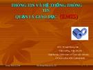 Bài giảng Thông tin và hệ thống thông tin quản lý giáo dục (EMIS) - PGS,TS. Ngô Quang Sơn