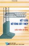 Ebook Kết cấu bê tông cốt thép (Tập 1) - NXB ĐH Quốc gia TP.HCM