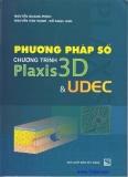 Chương trình Plaxis 3D-UDEC và Phương pháp số