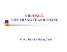 Bài giảng Sức bền vật liệu: Chương 7 - GVC.ThS. Lê Hoàng Tuấn