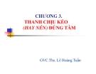 Bài giảng Sức bền vật liệu: Chương 3 - GVC.ThS. Lê Hoàng Tuấn