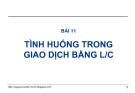 Bài giảng Thanh toán quốc tế trong ngoại thương: Bài 11 - GS.TS. Nguyễn Văn Tiến