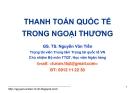 Bài giảng Thanh toán quốc tế trong ngoại thương: Bài mở đầu - GS.TS. Nguyễn Văn Tiến