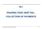 Bài giảng Thanh toán quốc tế trong ngoại thương: Bài 7 - GS.TS. Nguyễn Văn Tiến
