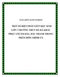 SKKN: Một số biện pháp giúp học sinh lớp 3 Trường THCS Mã Đà khắc phục lỗi âm đầu, dấu thanh trong phân môn Chính tả