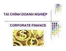 Bài giảng Tài chính doanh nghiệp - Chương 1 (overview of  corporate finance)